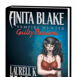 ANITA BLAKE, VAMPIRE HUNTER: GUILTY PLEASURES - THE COMPLETE COLLECTION HC