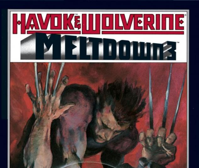 Havok & Wolverine- Meltdown #3