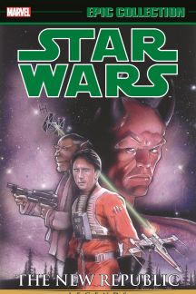 Star Wars Legends Epic Collection: The New Republic Vol. 3 (Trade Paperback)