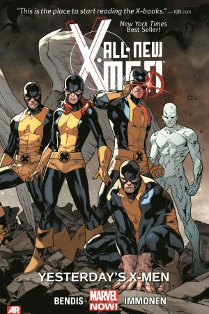 ALL-NEW X-MEN VOL. 1: YESTERDAY'S X-MEN (MARVEL NOW) (Trade Paperback)