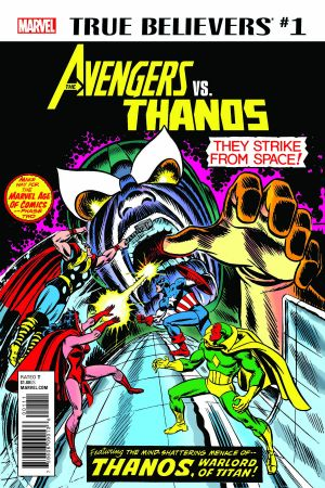 True Believers: Avengers Vs. Thanos #1