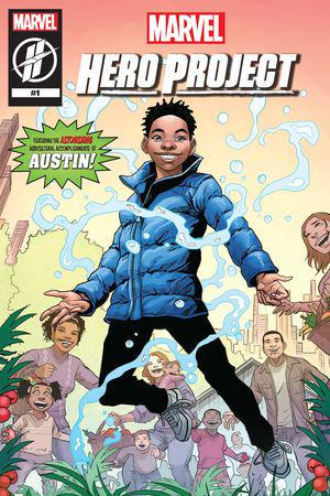 MARVEL'S HERO PROJECT SEASON 1: ASTONISHING AUSTIN #1