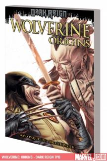 Wolverine: Origns - Dark Reign (Trade Paperback)