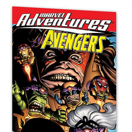 MARVEL ADVENTURES THE AVENGERS VOL. 3: BIZARRE ADVENTURES #0