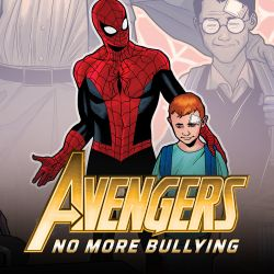 Avengers: No More Bullying (2015 - Present)