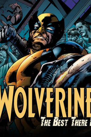 Wolverine: The Best There Is (2010 - 2011)