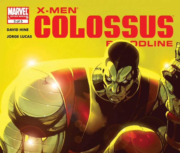 X-Men: Colossus Bloodline (2005) #3