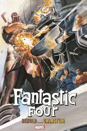 Fantastic Four: Behold… Galactus!  (Trade Paperback)