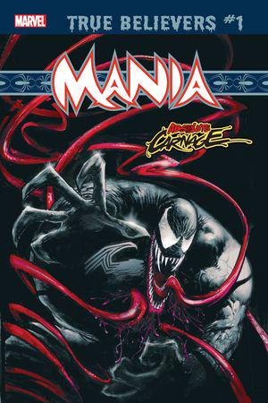 True Believers: Absolute Carnage - Mania (2019) #1