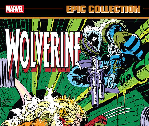 WOLVERINE EPIC COLLECTION: BLOOD AND CLAWS TPB #1