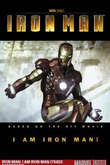 Iron Man: I Am Iron Man (Trade Paperback)
