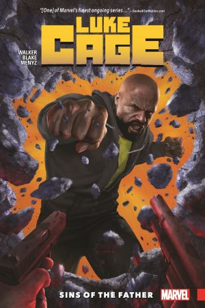 Luke Cage Vol. 1: Sins of the Father (Trade Paperback)