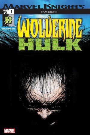 Wolverine/Hulk #1