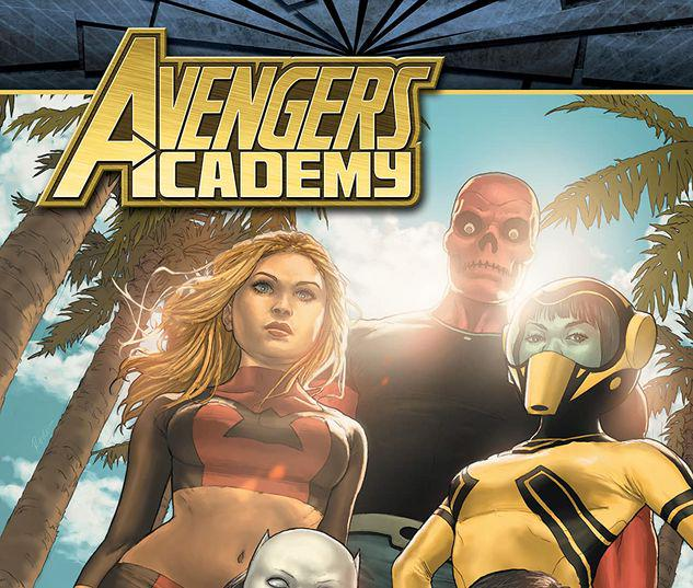 AVENGERS ACADEMY: THE COMPLETE COLLECTION VOL. 3 TPB #3