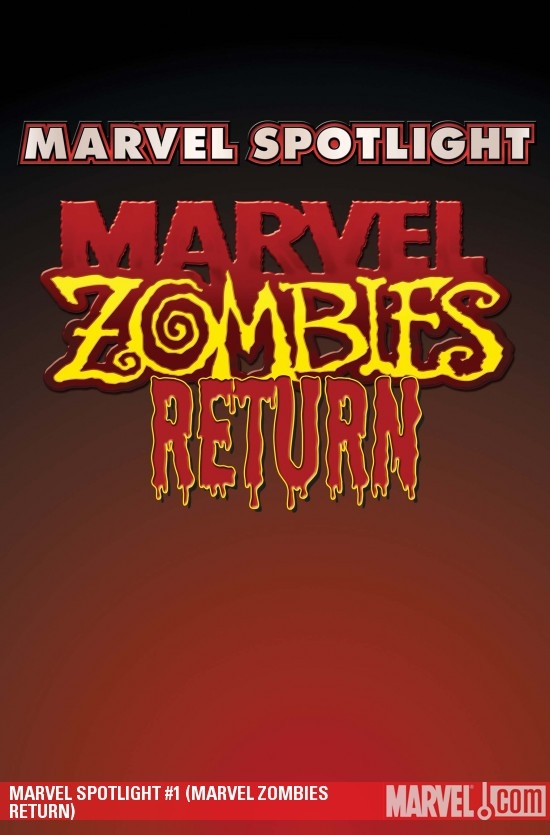 Marvel Spotlight (2005) #45 (MARVEL ZOMBIES RETURN)