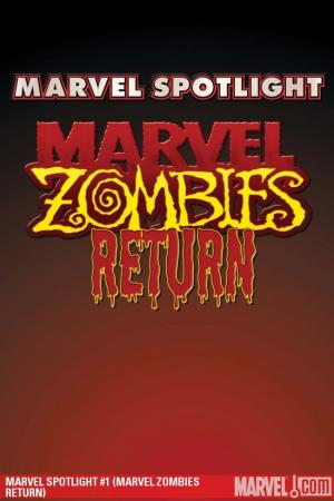 Marvel Spotlight #45  (MARVEL ZOMBIES RETURN)