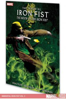 Immortal Iron Fist Vol. 3: The Book of the Iron Fist (Trade Paperback)