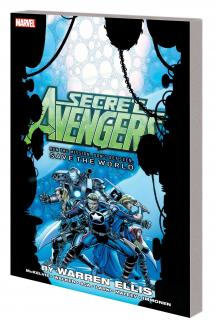 SECRET AVENGERS: RUN THE MISSION, DON'T GET SEEN, SAVE THE WORLD (Trade Paperback)