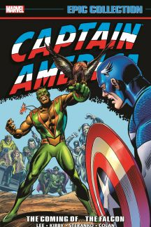 Captain America Epic Collection: The Coming of…The Falcon (Trade Paperback)