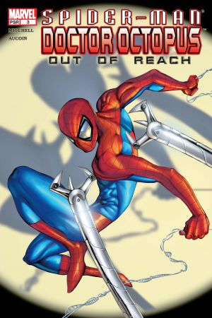 Spider-Man/Doctor Octopus: Out of Reach #3