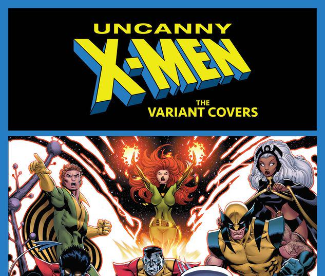 UNCANNY X-MEN: THE VARIANT COVERS 1 #1