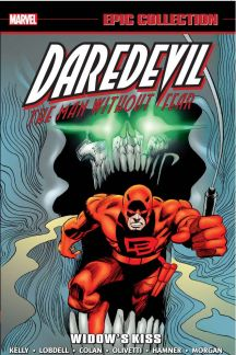 Daredevil Epic Collection: Widow's Kiss (Trade Paperback)