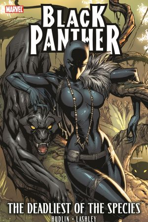 Black Panther: The Deadliest of the Species (Trade Paperback)