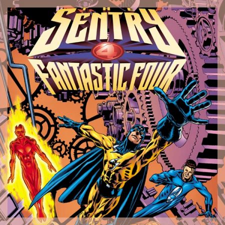 THE SENTRY/FANTASTIC FOUR 1 (2001)