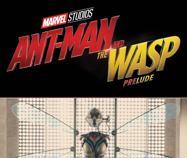 cover from Marvel's Ant-Man and the Wasp Prelude (2018) #2