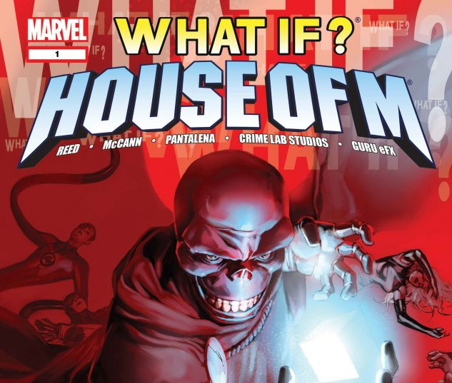 WHAT IF? House of M (2008) #1