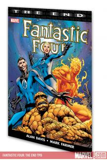 Fantastic Four: The End (Trade Paperback)