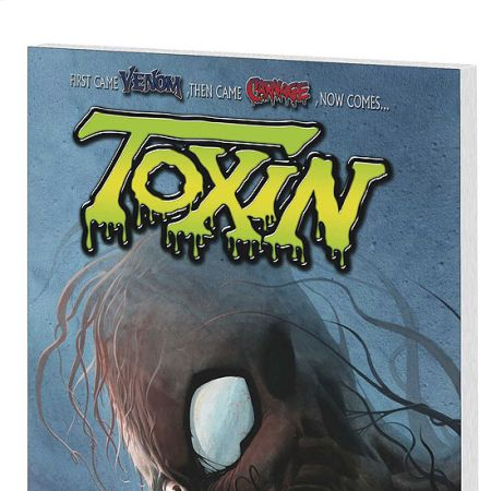 TOXIN: THE DEVIL YOU KNOW #0
