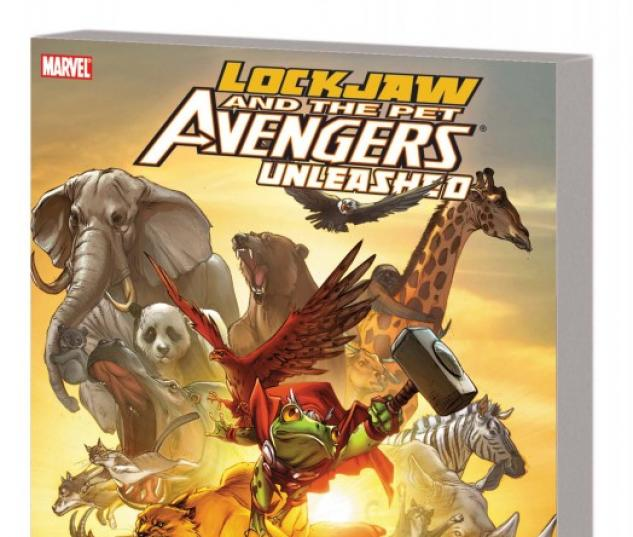 Lockjaw and the Pet Avengers Unleashed GN-TPB (Graphic Novel)