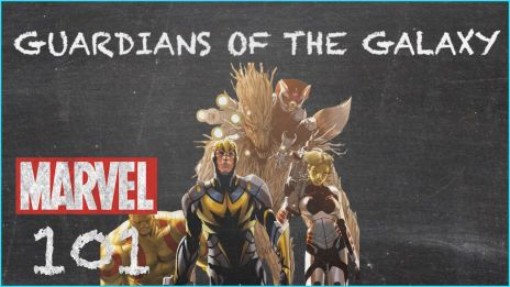 Guardians of the Galaxy - MARVEL 101