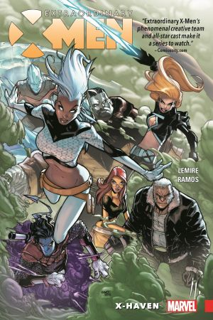 Extraordinary X-Men Vol. 1: X-Haven (Trade Paperback)