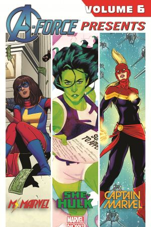 A-Force Presents Vol. 6 (Trade Paperback)