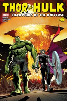 Thor Vs. Hulk - Champions of the Universe #6