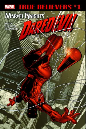 True Believers: Marvel Knights 20th Anniversary - Daredevil by Smith, Quesada & Palmiotti #1