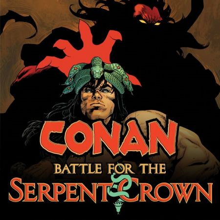 Conan: Battle for the Serpent Crown (2020 - Present)