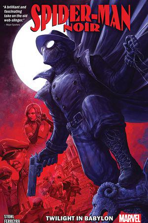 Spider-Man Noir: Twilight In Babylon (Trade Paperback)