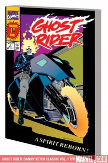 Ghost Rider: Danny Ketch Classic Vol. 1 (Trade Paperback)