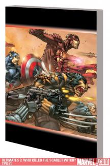 Ultimates 3: Who Killed the Scarlet Witch? (Trade Paperback)