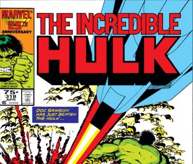 INCREDIBLE HULK #318 COVER