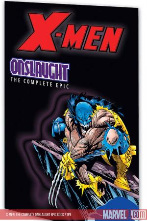 X-Men: The Complete Onslaught Epic Book 2 (2008)
