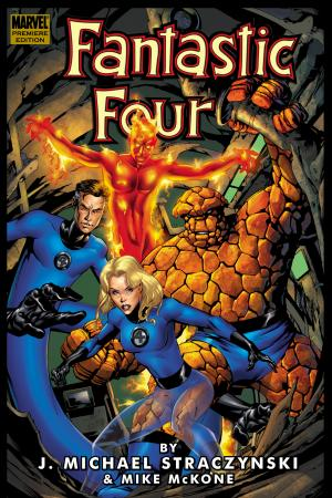 Fantastic Four by J. Michael Straczynski Vol. 1 (Trade Paperback)