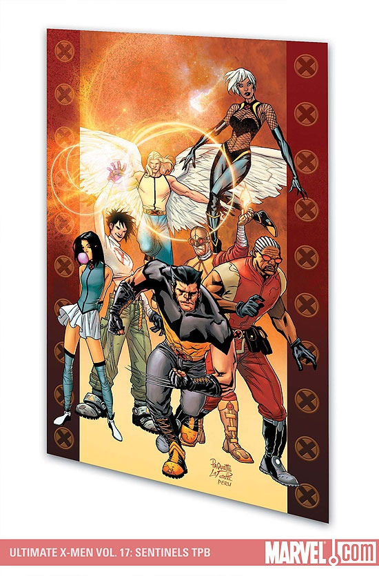 Ultimate X-Men Vol. 17: Sentinels (Trade Paperback)