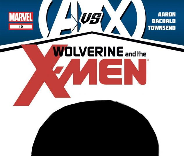 Wolverine & the X-​Men (2011) #10