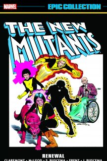 New Mutants Epic Collection: Renewal (Trade Paperback)
