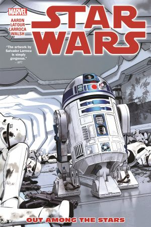 Star Wars Vol. 6: Out Among The Stars (Trade Paperback)