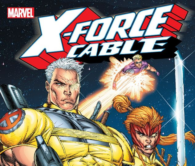X-Force and Cable: The Legend Returns TPB